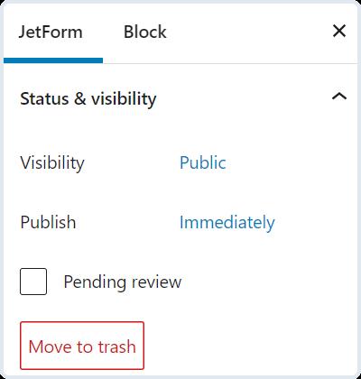 jetform status and visibility settings